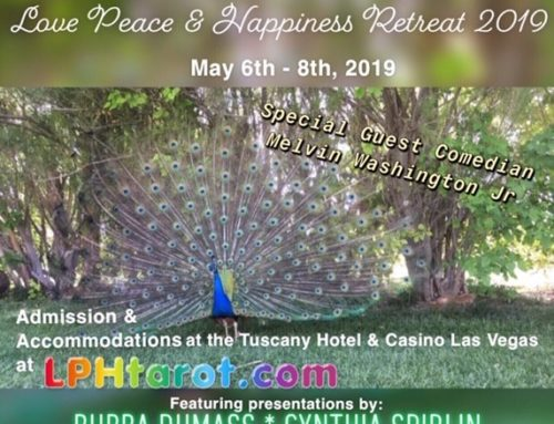Updates and the Love, Peace and Happiness Retreat May 6-8, 2019 in Las Vegas